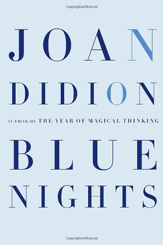 9780307267672: Blue Nights