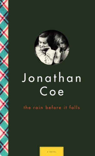 The Rain Before It Falls (Signed First: Jonathan Coe