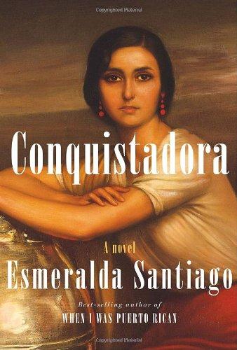 9780307268327: Conquistadora