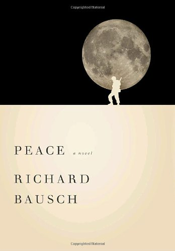 """Peace *SIGNED* & Special Preview Edition of """"Peace"""": Bausch, Richard"""