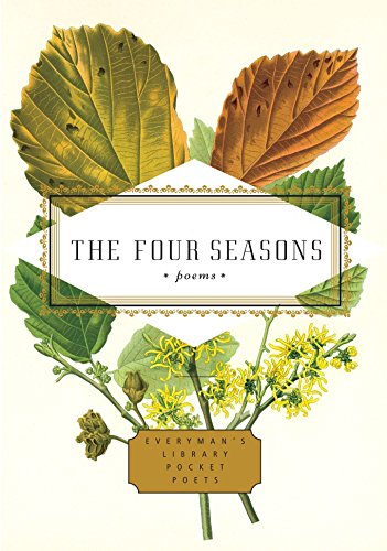 9780307268341: The Four Seasons: Poems (Everyman's Library Pocket Poets Series)