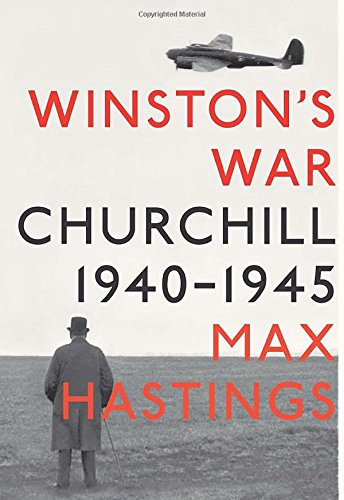 9780307268396: Winston's War: Churchill, 1940-1945