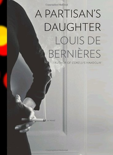 9780307268877: A Partisan's Daughter