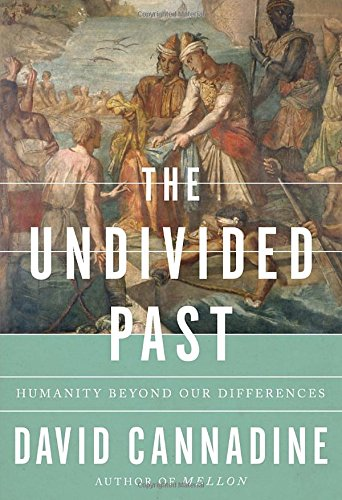 9780307269072: The Undivided Past: Humanity Beyond Our Differences