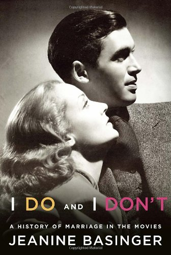 9780307269164: I Do and I Don't: A History of Marriage in the Movies