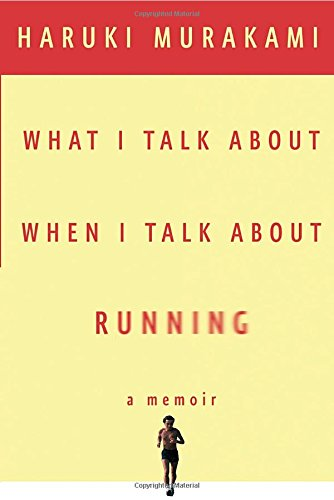 9780307269195: What I Talk about When I Talk about Running