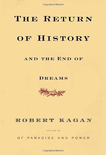 9780307269232: The Return of History and the End of Dreams
