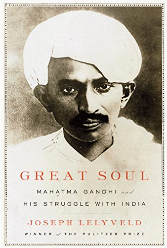 9780307269584: Great Soul: Mahatma Gandhi and His Struggle with India