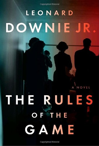 The Rules of the Game **Signed**: Downie Jr, Leonard