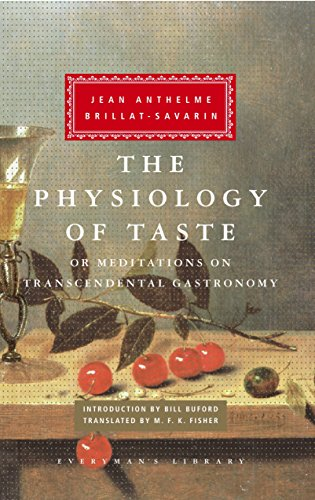 9780307269720: The Physiology of Taste: Or Meditations on Transcendental Gastronomy (Everyman's Library)