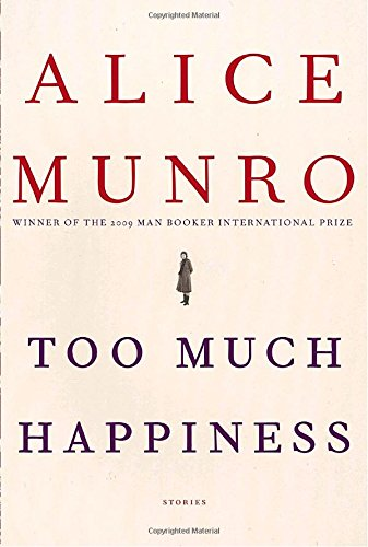 9780307269768: Too Much Happiness: Stories