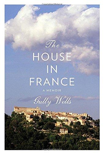 9780307269805: The House in France: A Memoir