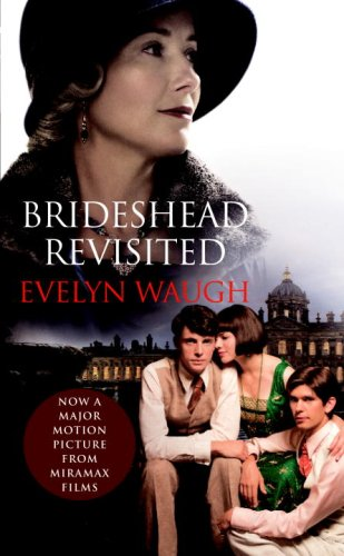 9780307269966: Brideshead Revisited (Movie Tie-in Edition) (Everyman's Library)