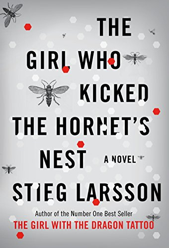 9780307269997: The Girl Who Kicked the Hornet's Nest (Millennium Trilogy)
