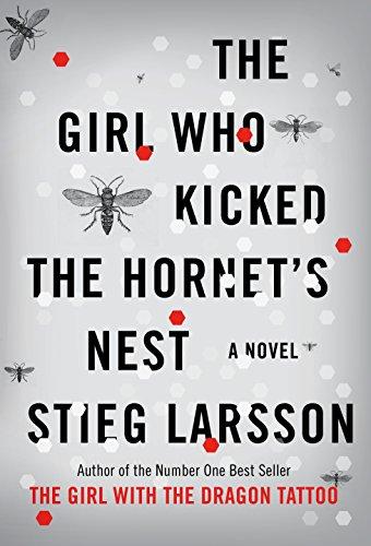 9780307269997: The Girl Who Kicked the Hornet's Nest
