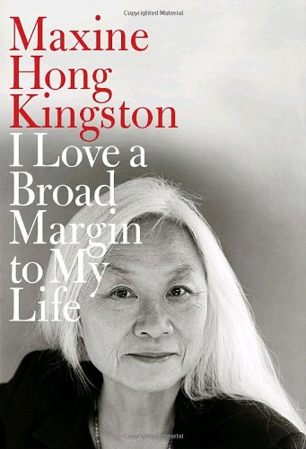 I Love a Broad Margin To My Life (Signed First Edition): Maxine Hong Kingston