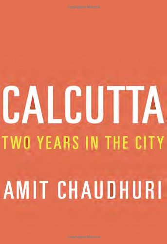 9780307270245: Calcutta: Two Years in the City