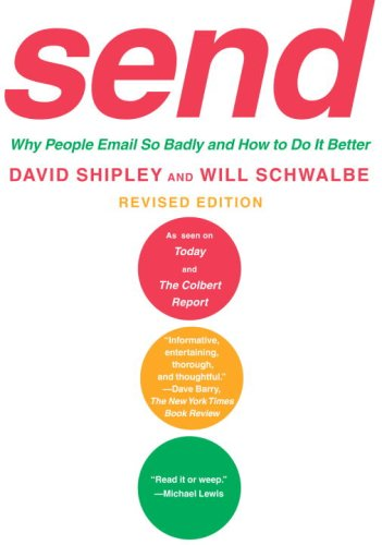 9780307270603: Send: Why People Email So Badly and How to Do It Better, Revised Edition