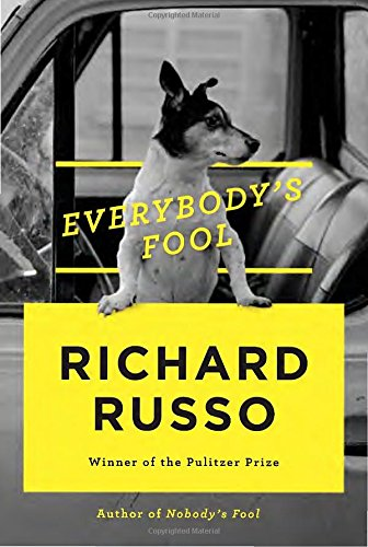 Everbody' Fool (Signed First Edition; First Printing: Russo, Richard