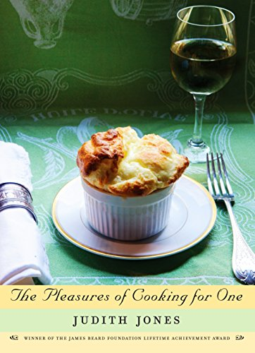 9780307270726: The Pleasures of Cooking for One