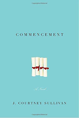 9780307270740: Commencement: A novel