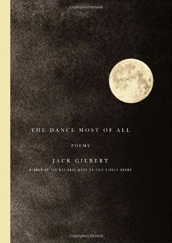 The Dance Most of All: Poems: Gilbert, Jack