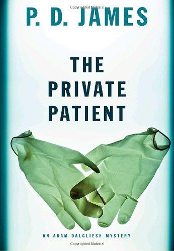 9780307270771: The Private Patient (Adam Dalgliesh Mysteries)