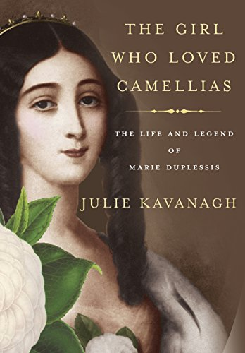 9780307270795: The Girl Who Loved Camellias: The Life and Legend of Marie Duplessis