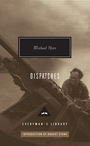 9780307270801: Dispatches (Everyman's Library Classics & Contemporary Classics)