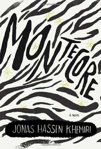 Montecore (Signed First Edition): Jonas Hassen Khemiri (Author), Rachel Willson-Broyles (Translator...