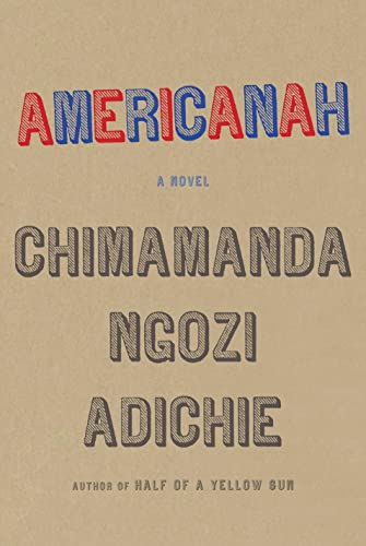 9780307271082: Americanah (Ala Notable Books for Adults)