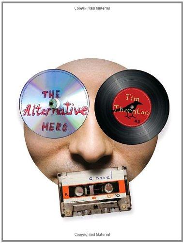 9780307271099: The Alternative Hero