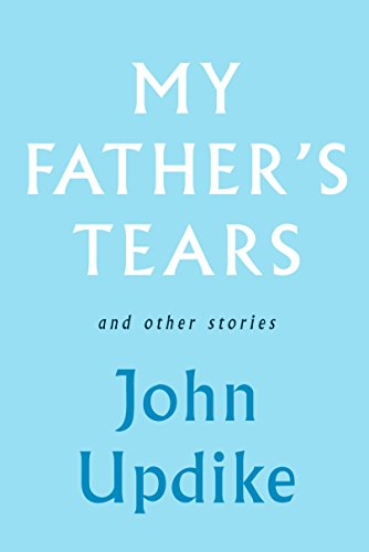 9780307271563: My Father's Tears and Other Stories