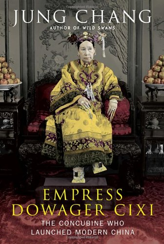 9780307271600: Empress Dowager CIXI: The Concubine Who Launched Modern China
