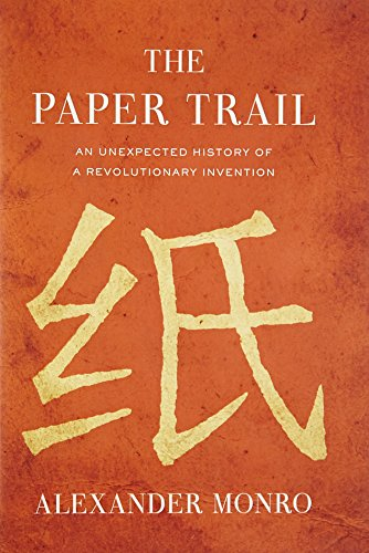 9780307271662: The Paper Trail: An Unexpected History of a Revolutionary Invention