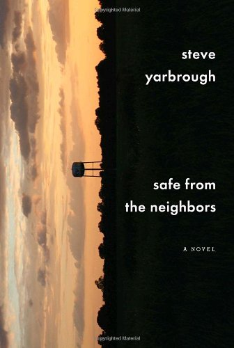 Safe From the Neighbors: A Novel [Signed First Edition]