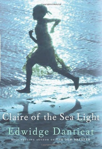 Claire of the Sea Light, SIGNED by AUTHOR: Danticat, Edwidge