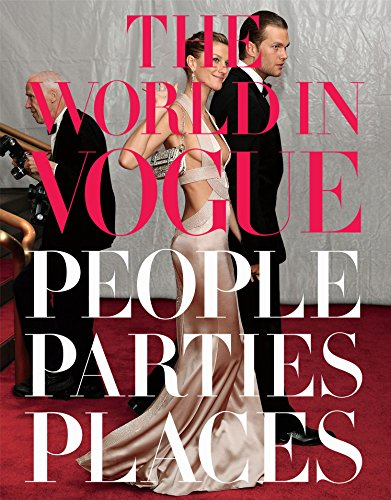 The World ion Vogue: People Parties Places: Kotur, Alexandra (edited by)
