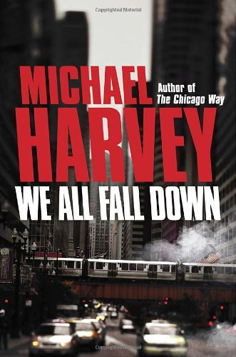 WE ALL FALL DOWN (SIGNED): Harvey, Michael