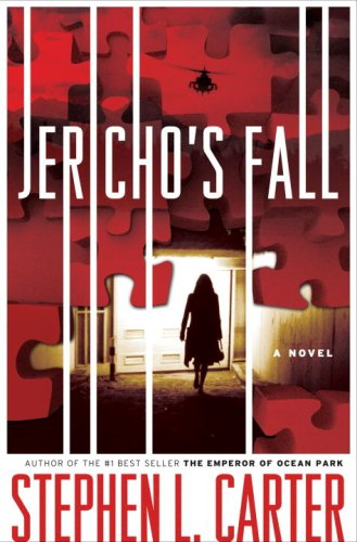 Jericho's Fall: Carter, Stephen L.
