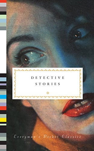 9780307272713: Detective Stories (Everyman's Library Pocket Classics Series)