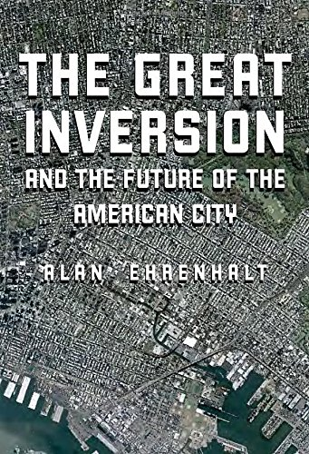9780307272744: The Great Inversion and the Future of the American City