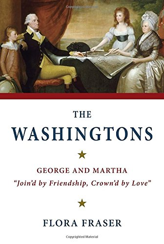 "The Washingtons: George and Martha, ""Join'd by Friendship, Crown'd by Love"": ..."