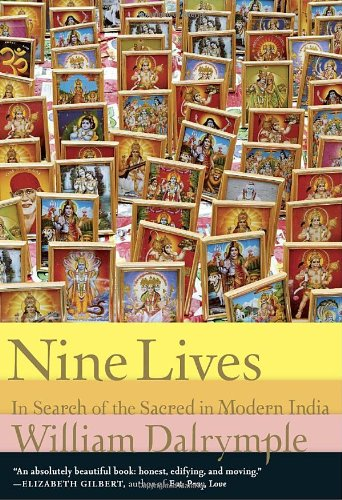 9780307272829: Nine Lives: In Search of the Sacred in Modern India