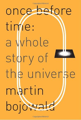 9780307272850: Once Before Time: A Whole Story of the Universe