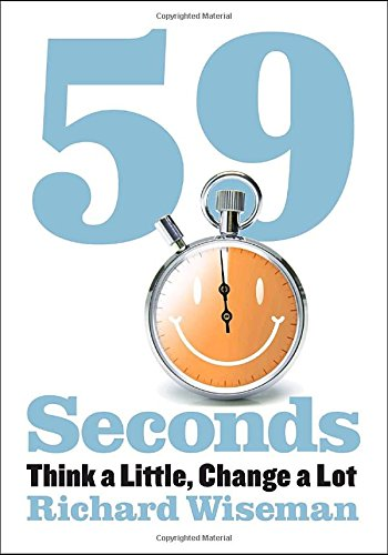 9780307273406: 59 Seconds: Think a Little, Change a Lot (Borzoi Books)