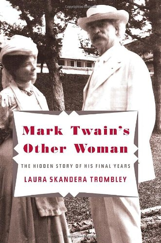9780307273444: Mark Twain's Other Woman: The Hidden Story of His Final Years