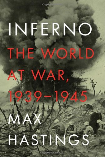 9780307273598: Inferno: The World at War, 1939-1945