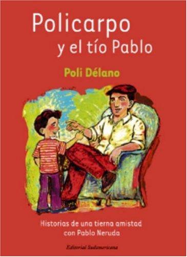 9780307273635: Policarpo y El Tio Pablo