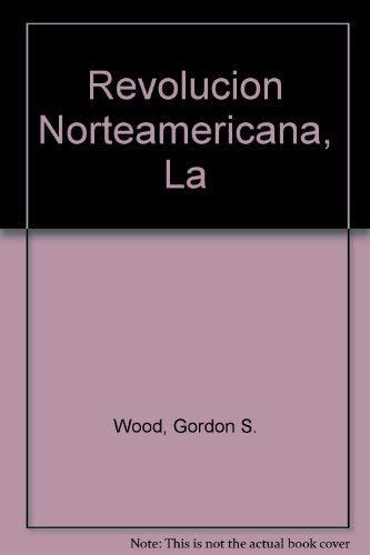 9780307273840: Revolucion Norteamericana, La (Spanish Edition)